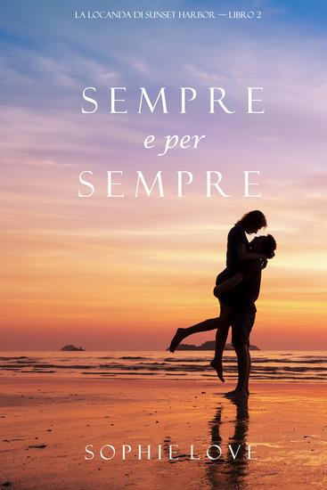 Sempre e per sempre (La Locanda di Sunset Harbor — Libro 2) - cover