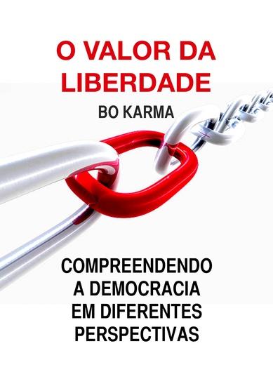 O Valor da Liberdade - Compreendendo a Democracia em Diferentes Perspetivas - cover