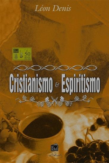 Cristianismo e Espiritismo - cover