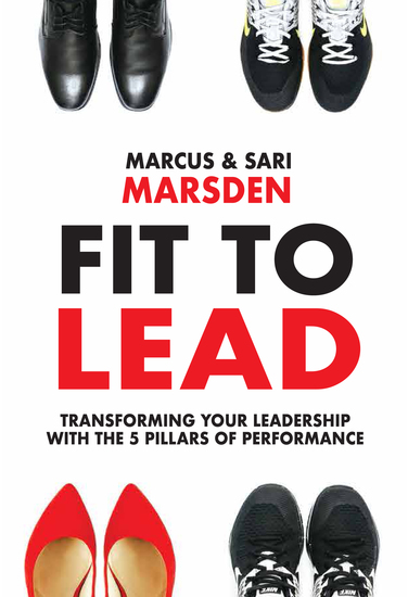 Fit to Lead - Transforming Your Leadership with the 5 Pillars of Performance - cover