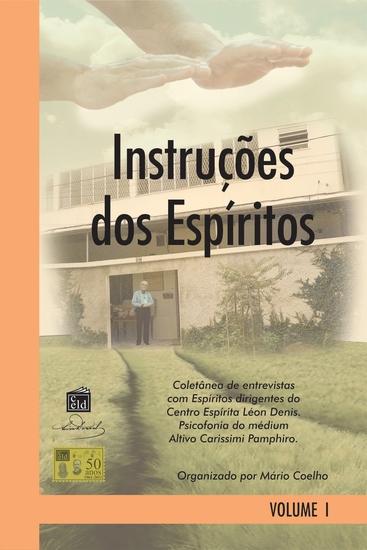 Instruções dos Espíritos - Psicofonia: Altivo Carissimi Pamphiro - Organiz Mário Coelho - cover