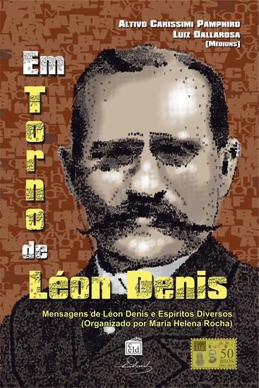 Em Torno de Léon Denis - Mensagens de Léon Denis e Espíritos Diversos - cover