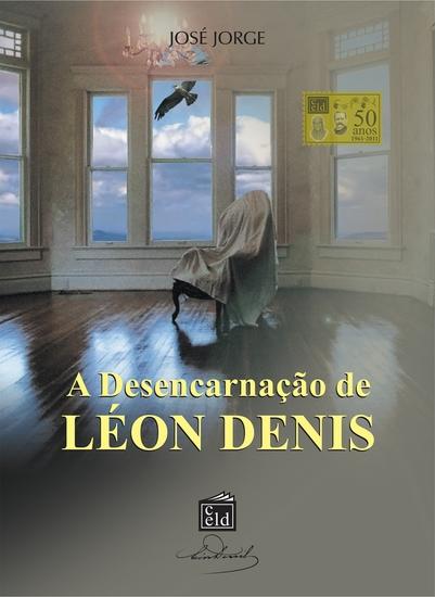 A Desencarnação de Léon Denis - cover