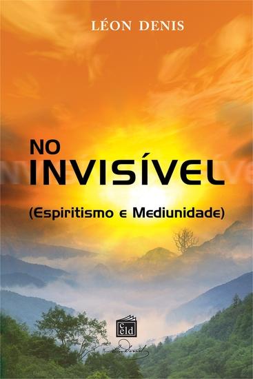 No Invisível - Espiritismo e Mediunidade - cover