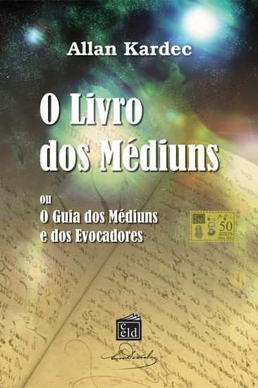 O Livro dos Médiuns - O Guia dos médiuns e dos Evocadores - cover