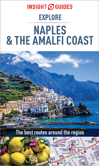 Insight Guides Explore Naples and the Amalfi Coast (Travel Guide eBook) - cover