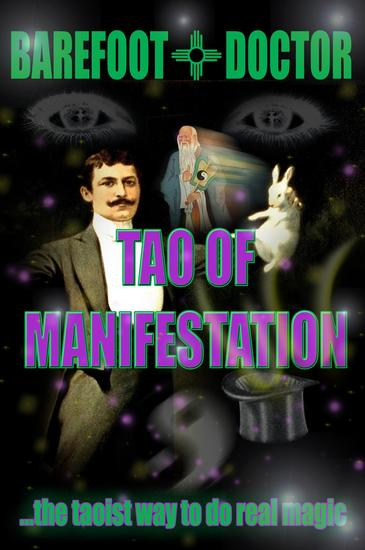 Tao of Manifestation - The Taoist way to do real magic - cover
