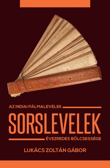 Sorslevelek - Az indiai pálmalevelek évezredes bölcsessége - cover