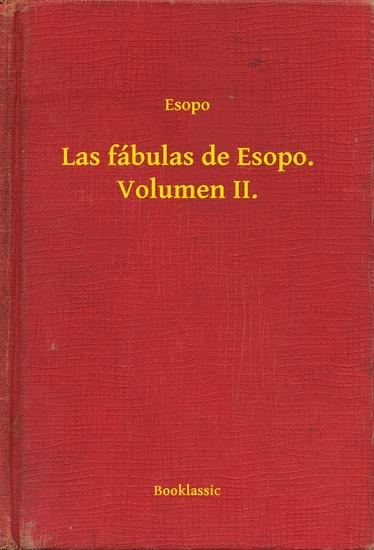 Las fábulas de Esopo Volumen II - cover