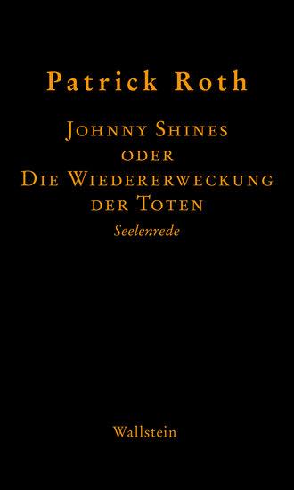 Johnny Shines - oder Die Wiedererweckung der Toten - cover