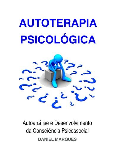 Autoterapia Psicológica - Autoanálise e Desenvolvimento da Consciência Psicossocial - cover
