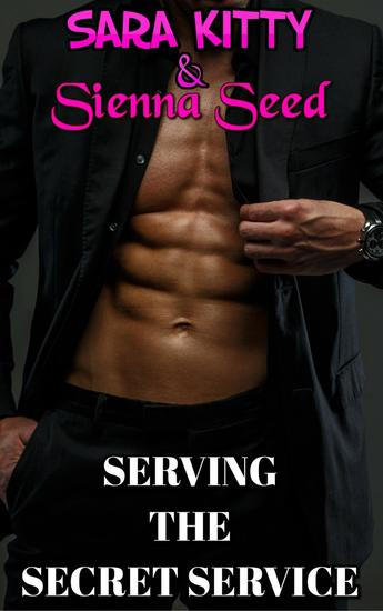Serving the Secret Service OLDER MAN YOUNGER WOMAN GANGBANG MENAGE VIRGIN FIRST TIME - cover