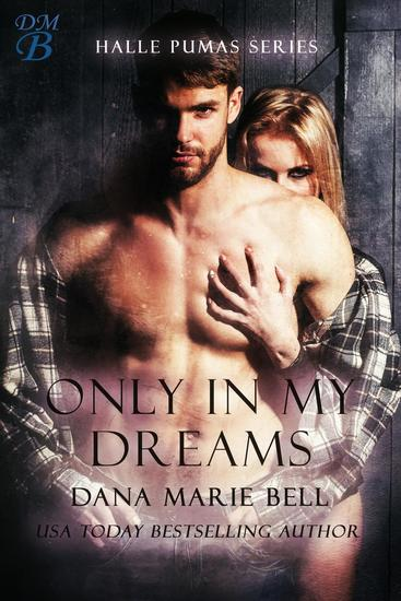 Only In My Dreams - Halle Pumas #5 - cover