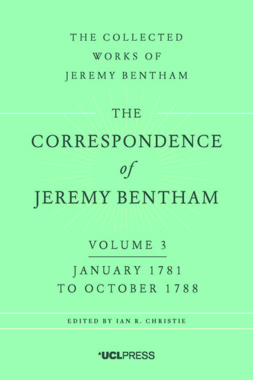 The Correspondence of Jeremy Bentham Volume 3 - January 1781 to October 1788 - cover