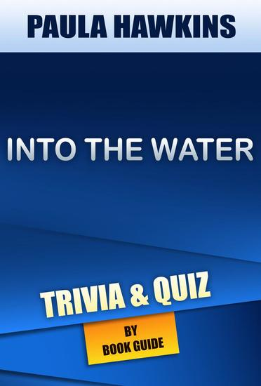 Into the Water: A Novel by Paula Hawkins | Trivia Quiz - cover