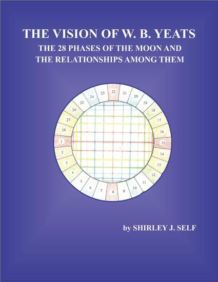 The Vision of W B Yeats The 28 Phases Of The Moon And The Relationships Among Them - cover
