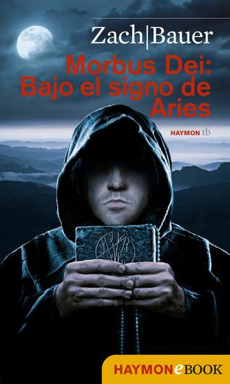 Morbus Dei: Bajo el signo des Aries - Novela - cover