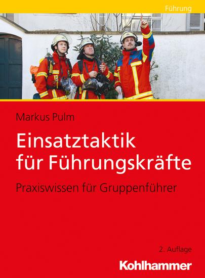 Einsatztaktik für Führungskräfte - Praxiswissen für Gruppenführer - cover
