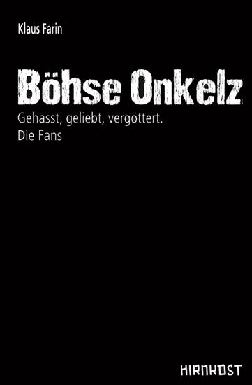 Böhse Onkelz - Gehasst geliebt vergöttert Die Fans - cover
