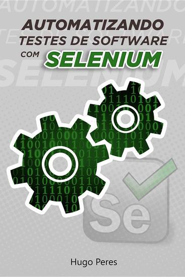 Automatizando Testes de Software Com Selenium - cover
