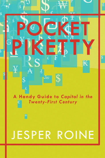 Pocket Piketty - A Handy Guide to Capital in the Twenty-First Century - cover