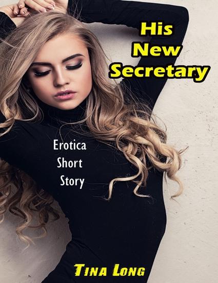His New Secretary: Erotica Short Story - cover