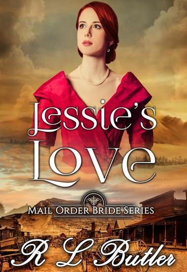 Jessie's Love - Mail Order Bride Series #1 - cover