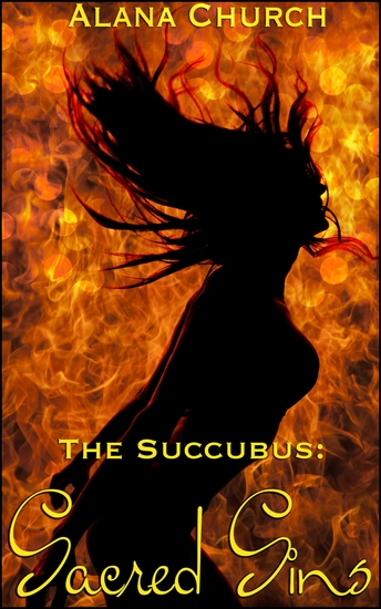 "Sacred Sins - Book 5 of ""The Succubus"" - cover"