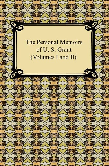 The Personal Memoirs of U S Grant Volumes 1 and 2 - cover