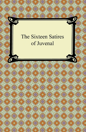 The Sixteen Satires of Juvenal - cover