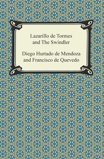 Lazarillo de Tormes and The Swindler - cover