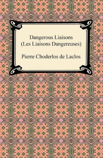 Dangerous Liaisons (Les Liaisons Dangereuses) - cover
