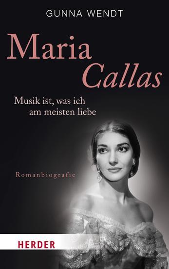 Maria Callas - Musik ist was ich am meisten liebe - cover