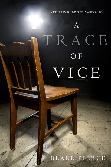 A Trace of Vice (a Keri Locke Mystery--Book #3) - cover