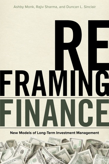 Reframing Finance - New Models of Long-Term Investment Management - cover