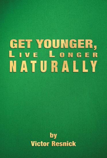 Get Younger Live Longer Naturally - cover
