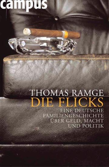 Die Flicks - Eine deutsche Familiengeschichte über Geld Macht und Politik - cover