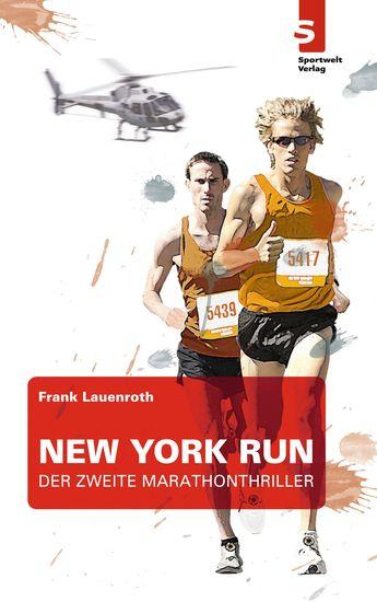 New York Run - Der zweite Marathon-Thriller - cover