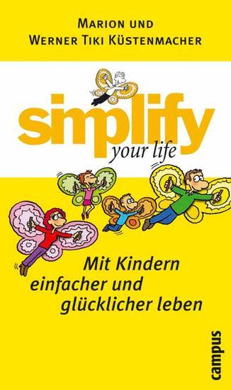 simplify your life - Mit Kindern einfacher und glücklicher leben - cover
