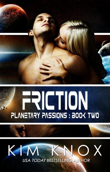 Friction - Planetary Passions #2 - cover