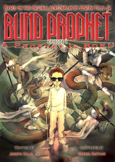Blind Prophet Episode 1: A Prophet Is Born - Blind Prophet #1 - cover