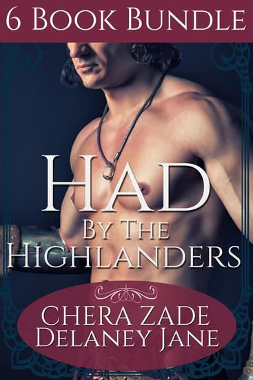 Had by the Highlanders (6 Book Bundle) - The Highlander's Command #5 - cover