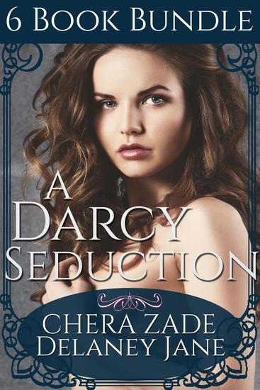 A Darcy Seduction (6 Book Bundle) - As Mr Darcy Commands #5 - cover