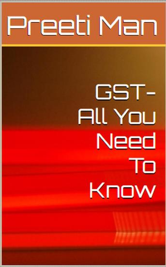 GST - All You Need To Know - cover