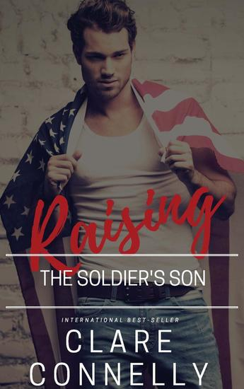 Raising the Soldier's Son - The Hometown Heroes Series - cover