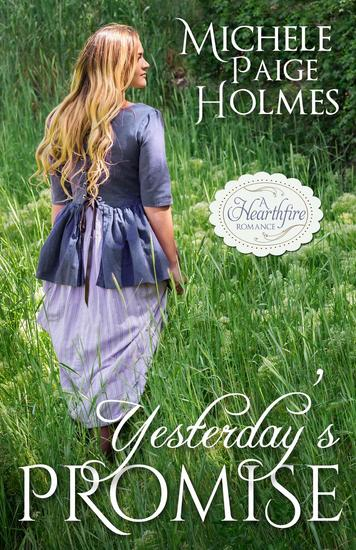 Yesterday's Promise - A Hearthfire Romance - cover