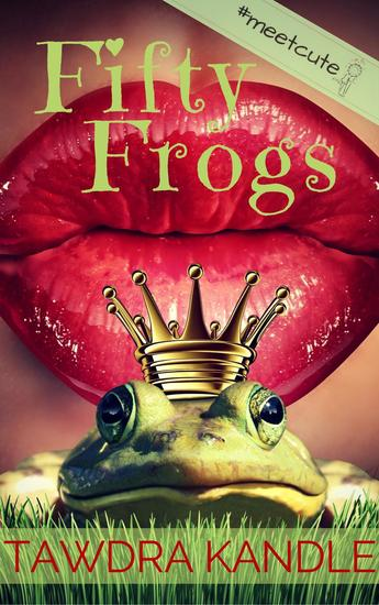 Fifty Frogs - #MeetCute Books - cover
