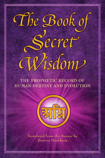 The Book of Secret Wisdom - The Prophetic Record of Human Destiny and Evolution - cover