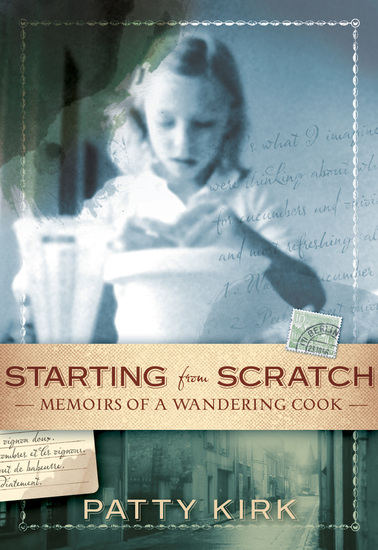Starting from Scratch - Memoirs of a Wandering Cook - cover