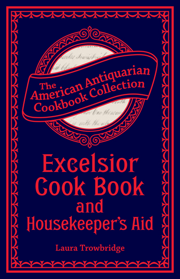 Excelsior Cook Book and Housekeeper's Aid - cover